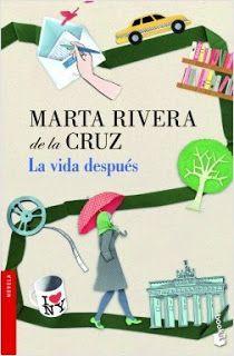 LA VIDA DESPUÉS – Marta Rivera de la Cruz