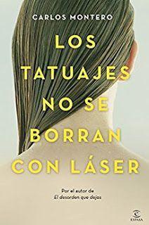 LOS TATUAJES NO SE BORRAN CON LASER- Carlos Montero