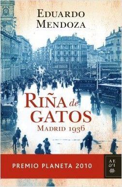 RIÑA DE GATOS - EDUARDO MENDOZA