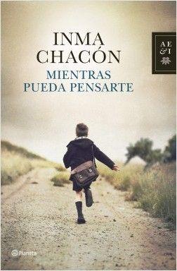 MIENTRAS PUEDA PENSARTE – Inma Chacón