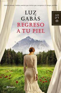 REGRESO A TU PIEL – Luz Gabás