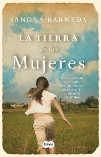 La tierra de las mujeres - Sandra Barneda