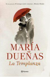 LA TEMPLANZA - MARIA DUEÑAS