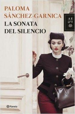 LA SONATA DEL SILENCIO – Paloma Sánchez-Garnica