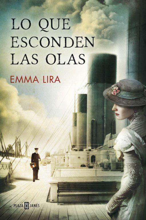 Lo que esconden las olas - Emma Lira