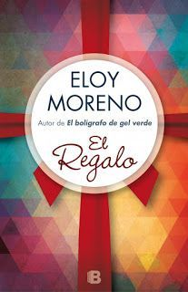 EL REGALO – ELOY MORENO