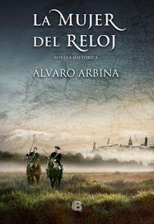 LA MUJER DEL RELOJ – Álvaro Arbina