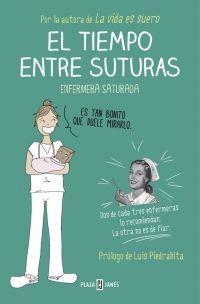 EL TIEMPO ENTRE SUTURAS – Enfermera Saturada