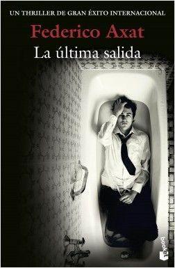 LA ÚLTIMA SALIDA – Federico Axat