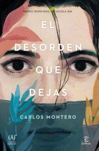 EL DESORDEN QUE DEJAS - CARLOS MONERO