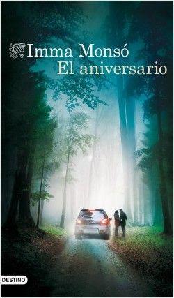 El aniversario - Inma Monsó