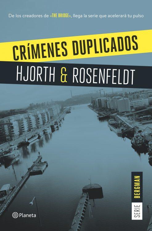 CRÍMENES DUPLICADOS – HANS ROSENFELDT Y MICHAEL HJORT