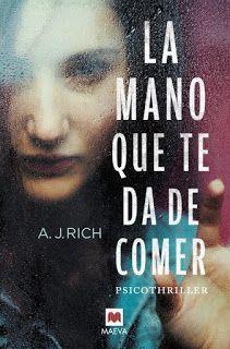 LA MANO QUE TE DA DE COMER – A.J. Rich