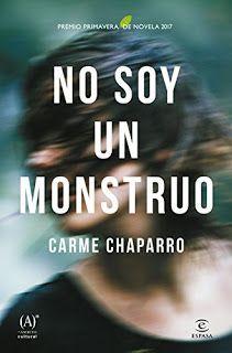 NO SOY UN MONSTRUO – CARME CHAPARRO