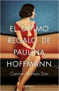 EL ÚLTIMO REGALO DE PAULINA HOFFMANN – CARMEN ROMERO DORR