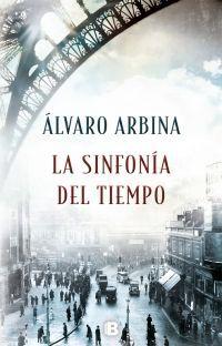 LA SINFONÍA DEL TIEMPO – Álvaro Arbina