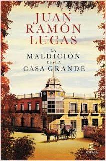 LA MALDICIÓN DE LA CASA GRANDE- JUAN RAMÓN LUCAS