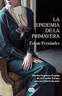LA EPIDEMIA DE LA PRIMAVERA – EMPAR FERNÁNDEZ