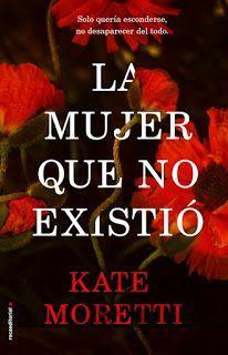 LA MUJER QUE NO EXISTIÓ - KATE MORETTI