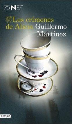 LOS CRÍMENES DE ALICIA – GUILLERMO MARTÍNEZ