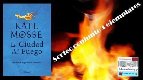 SORTEO CONJUNTO LA CIUDAD DEL FUEGO (KATE MOSSE)