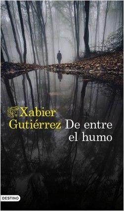 MISTERIO Y GASTRONOMÍA EN «DE ENTRE EL HUMO» DE XAVIER GUTIERREZ