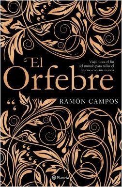EL ORFEBRE – RAMÓN CAMPOS