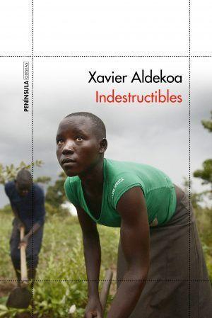 El nuevo y esperado libro de Xavier Aldekoa, 'Indestructibles'