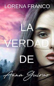 La verdad de Anna Girao - Lorena Franco