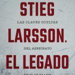Stieg Larson. El legado