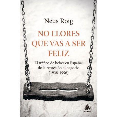 No llores que vas a ser feliz finalista del Premio Rodolfo Walsh a la mejor obra de no ficción de género negro en español publicada en 2018
