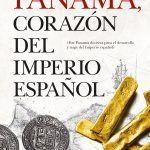 Panamá corazón del imperio español
