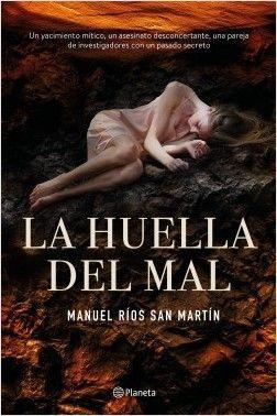 LA HUELLA DEL MAL – MANUEL RÍOS SAN MARTÍN