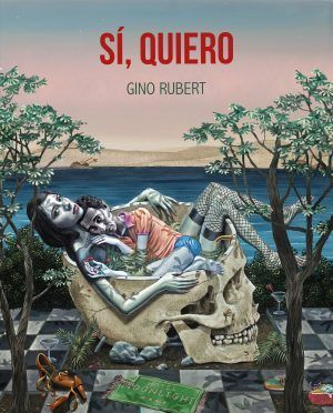 Sí, quiero de Gino Rubert (Lunwerg Editores). Una visión desgarradora de las relaciones de pareja