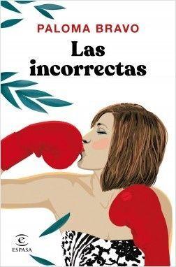 LAS INCORRECTAS – PALOMA BRAVO