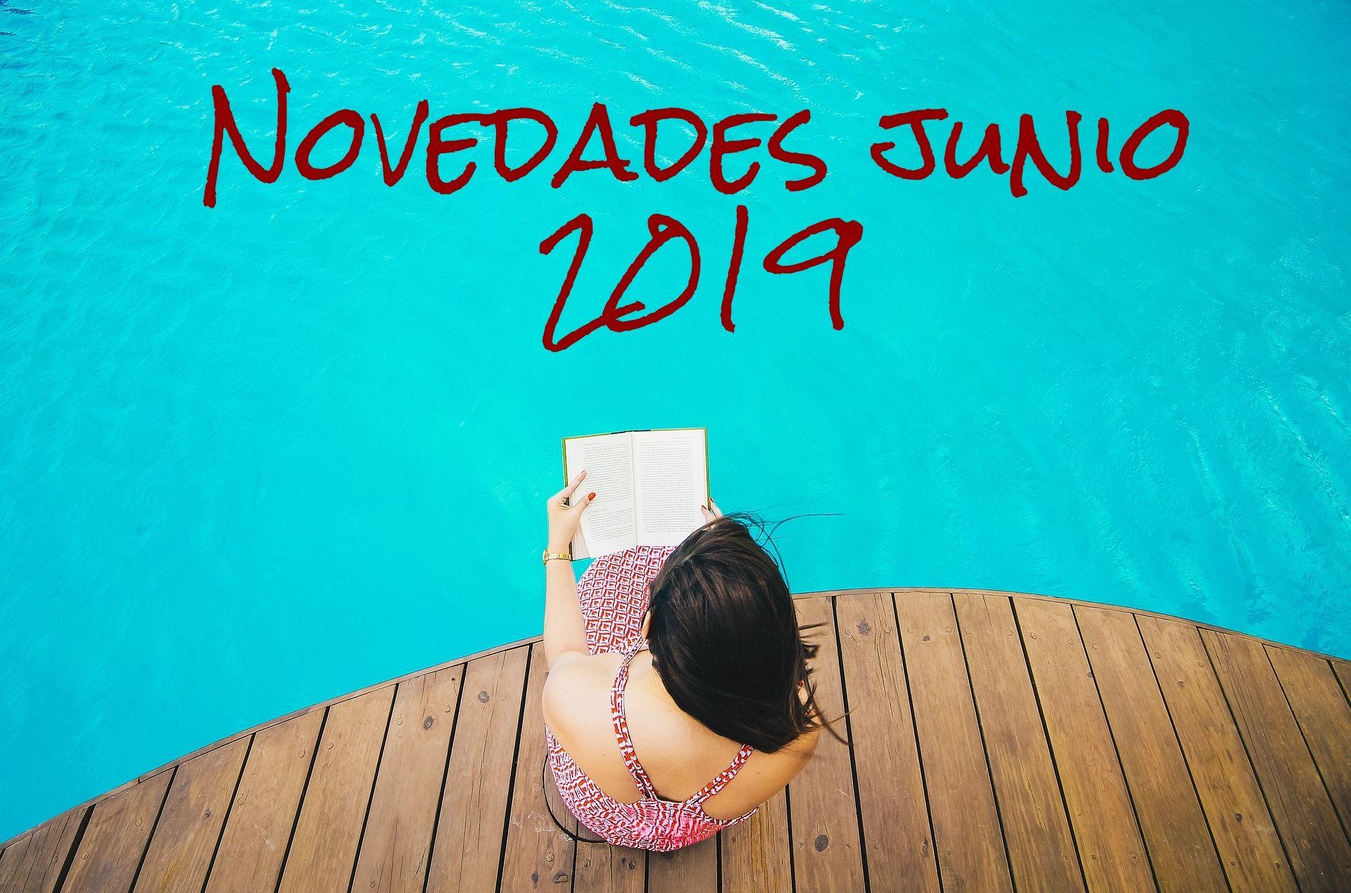 NOVEDADES EDITORIALES JUNIO 2019
