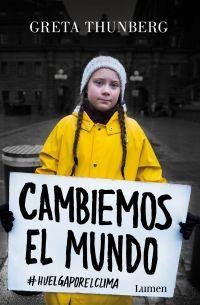 Cambiemos el mundo de Greta Thumberg