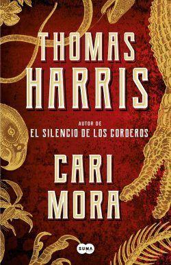 Vuelve Thomas Harris con Cari Mora