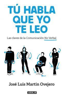 ¿Qué dice nuestra comunicación no verbal de nosotros cuando hablamos en público?