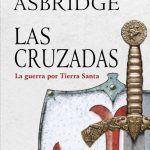 las cruzadas. guerra por tierra santa