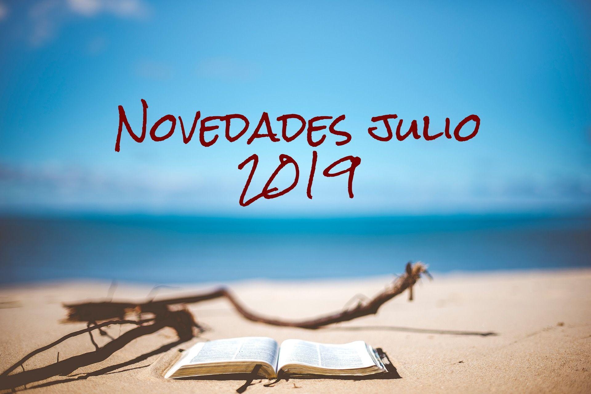 NOVEDADES EDITORIALES JULIO 2019