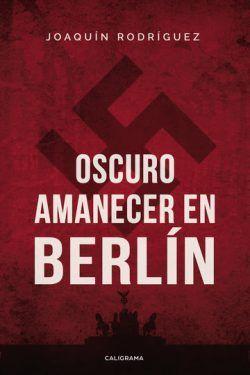 Oscuro amanecer en Berlín