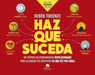 Haz que suceda de Rubén Turienzo