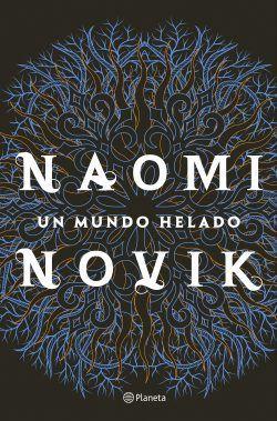 Un mundo helado de Naomi Novik