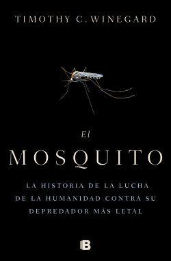 El mosquito de Timothy C. Winegard