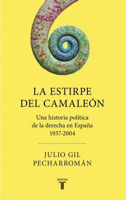 La estirpe del camaleón de Julio Gil Pecharromán