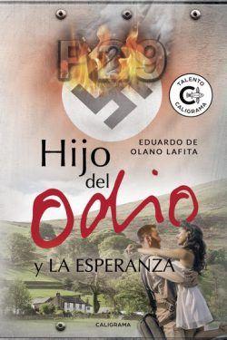 Hijo del odio y la esperanza de Eduardo de Olano