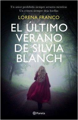 EL ÚLTIMO VERANO DE SILVIA BLANCH – LORENA FRANCO
