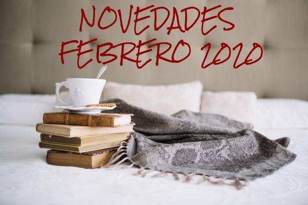 NOVEDADES EDITORIALES FEBRERO 2020