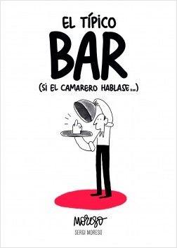 El típico bar (si los camareros hablasen)